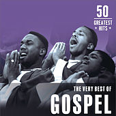 The Very Best of Gospel: 50 Greatest Hits by Various Artists