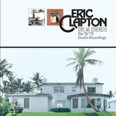 Give Me Strength: The '74/'75 Studio Recordings by Eric Clapton
