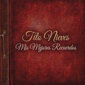 Mis Mejores Recuerdos by Tito Nieves