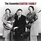 The Essential Carter Family by The Carter Family