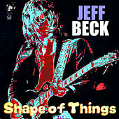 Shape of Things by Jeff Beck