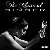 The Classical Singer, Vol. 1 by Various Artists