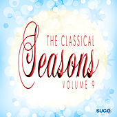 The Classical Seasons, Vol. 9 by Various Artists