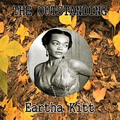The Outstanding Eartha Kitt by Eartha Kitt