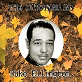 The Outstanding Duke Ellington by Duke Ellington