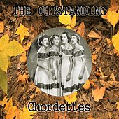 The Outstanding Chordettes by The Chordettes