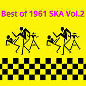 Best of 1961 Ska Vol.2 by Various Artists