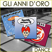 Gli anni d'oro (Dance) by Various Artists