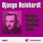 Django's American Songbook Tunes (vol. 1) by Django Reinhardt