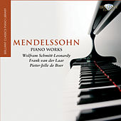 Mendelssohn: Piano Works by Various Artists