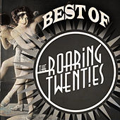 Best of the Roaring Twenties by Various Artists