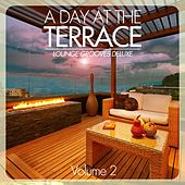 A Day At The Terrace - Lounge Grooves Deluxe, Vol. 2 by Various Artists