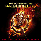 The Hunger Games: Catching Fire by James Newton Howard