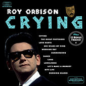 Crying: The Definitive Remastered Edition (Bonus Track Version) by Roy Orbison