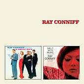 'S Awful Nice + Say It with Music (A Touch of Latin) by Ray Conniff