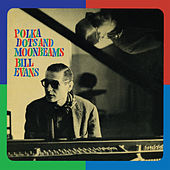 Polka Dots & Moonbeams (Bonus Track Version) by Bill Evans