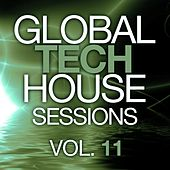Global Tech House Sessions Vol. 11 - EP by Various Artists