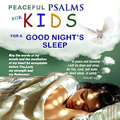 Peaceful Psalms for Goodnights Sleep - For Kids by David & The High Spirit