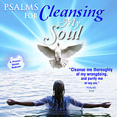 Psalms for Cleansing My Soul by David & The High Spirit