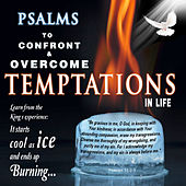 Psalms to Confront & Overcome Temptations in Life by David & The High Spirit