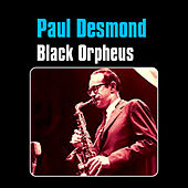 Black Orpheus by Paul Desmond