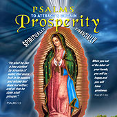 Psalms to Attract & Obtain Prosperity - Guadalupe by David & The High Spirit