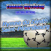 Hymne Du Zénith Saint-Pétersbourg  -  Zénith Saint-Pétersbourg Anthems by The World-Band