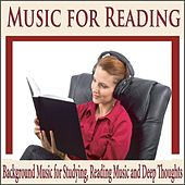 Music for Reading (Background Music for Studying, Reading Music and Deep Thoughts) by Robbins Island Music Group