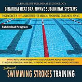 Swimming Strokes Training by Binaural Beat Brainwave Subliminal Systems