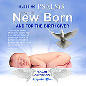 Psalms for the New Born by David & The High Spirit