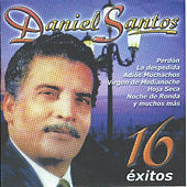 16 Exitos by Daniel Santos