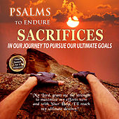 Psalms to Endure Sacrifices by David & The High Spirit