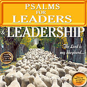 Psalms for Leaders & Leadership by David & The High Spirit