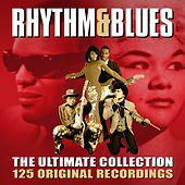 Rhythm & Blues - The Ultimate Collection (125 Original Recordings) von Various Artists