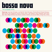 Bossa Nova: 70 Classic Hits by Various Artists