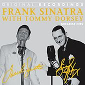 Frank Sinatra With Tommy Dorsey: Greatest Hits by Frank Sinatra