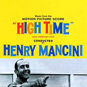High Time (Music from the Motion Picture Score) by Henry Mancini