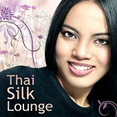 Thai Silk Lounge by Various Artists