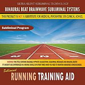 Running Training Aid by Binaural Beat Brainwave Subliminal Systems