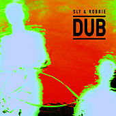 Sly & Robbie Dub by Sly and Robbie