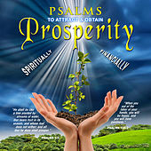 Psalms to Attract & Obtain Prosperity by David & The High Spirit