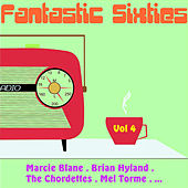 Fantastic Sixties 4 by Various Artists