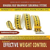 Effective Weight Control by Binaural Beat Brainwave Subliminal Systems