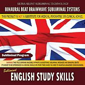 English Study Skills by Binaural Beat Brainwave Subliminal Systems