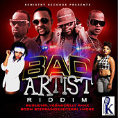 Bad Artist Riddim by Various Artists