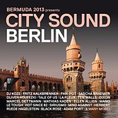 Bermuda 2013 Presents City Sound Berlin by Various Artists