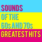 Greatest Hits of the 60s and 70s by Various Artists