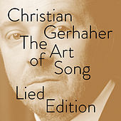Christian Gerhaher - The Art of Song -  Lied Edition by Christian Böhm