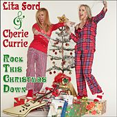 Rock This Christmas Down by Lita Ford