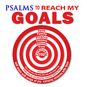 Psalms to Reach My Goals by David & The High Spirit